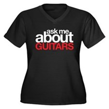 Ask Me About Guitars Plus Size T-Shirt