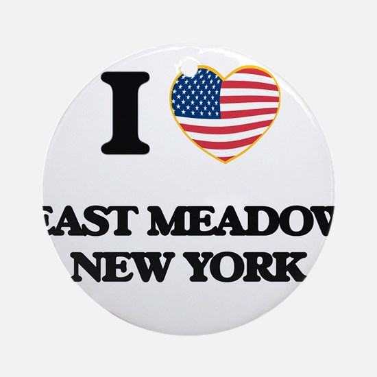 I love East Meadow New York Ornament (Round)
