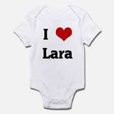 I Love Lara Infant Bodysuit