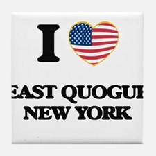 I love East Quogue New York Tile Coaster