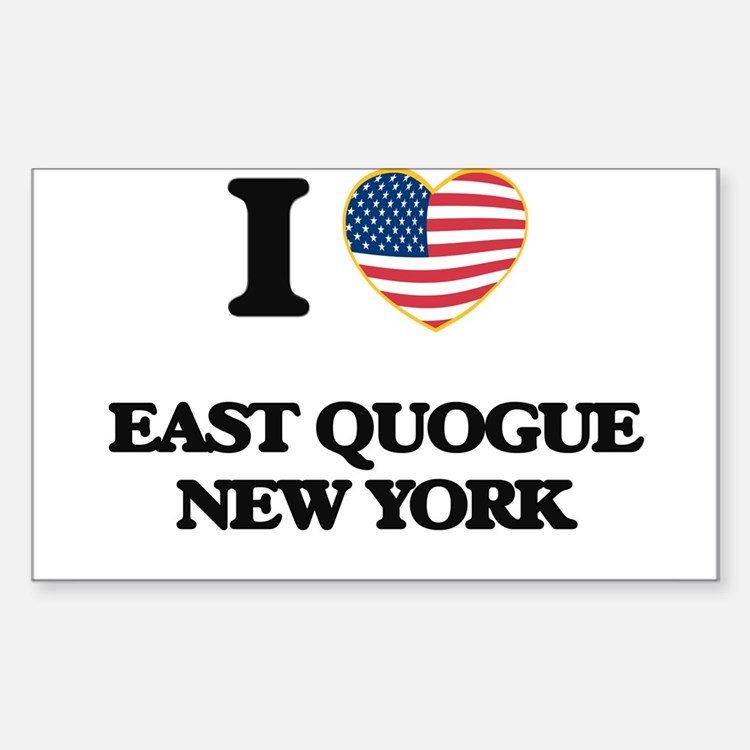 I love East Quogue New York Decal