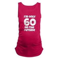 60 on the Outside (Wht) Maternity Tank Top