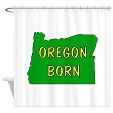 OREGON BORN Shower Curtain