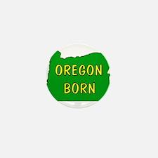OREGON BORN Mini Button