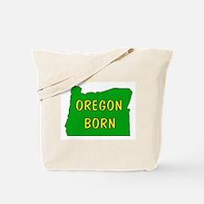 OREGON BORN Tote Bag