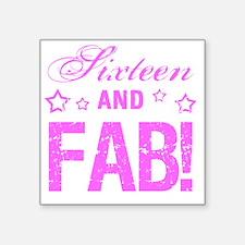 "Fabulous 16th Birthday Square Sticker 3"" x 3"""