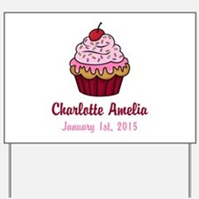 CUSTOM Cupcake w/Baby Name and Date Yard Sign