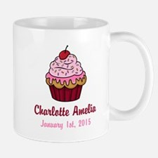 CUSTOM Cupcake w/Baby Name and Date Mugs