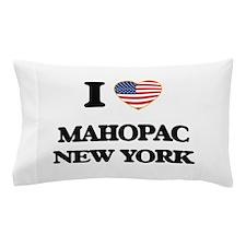 I love Mahopac New York Pillow Case