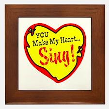 You Make My Heart Sing Framed Tile