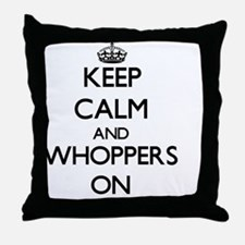 Keep Calm and Whoppers ON Throw Pillow