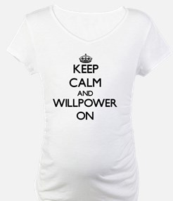 Keep Calm and Willpower ON Shirt