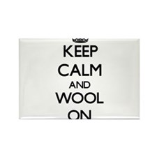 Keep Calm and Wool ON Magnets