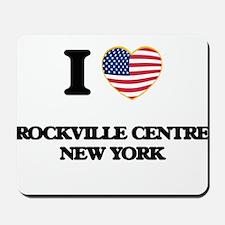 I love Rockville Centre New York Mousepad