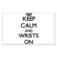 Keep Calm and Wrists ON Decal