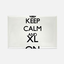 Keep Calm and Xl ON Magnets