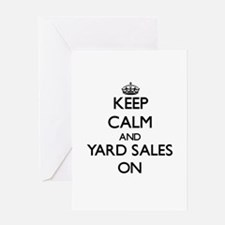 Keep Calm and Yard Sales ON Greeting Cards