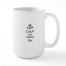 Keep Calm and Yarn ON Mugs