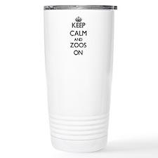 Keep Calm and Zoos ON Travel Coffee Mug
