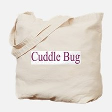 Cuddle Bug 3 Colors Tote Bag