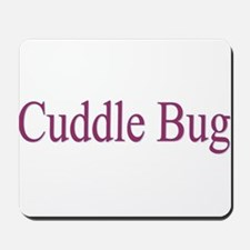 Cuddle Bug 3 Colors Mousepad