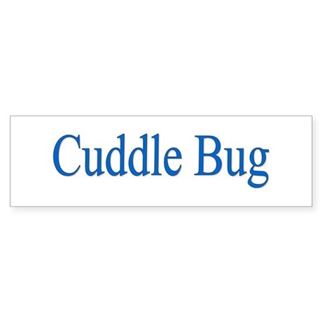 Cuddle Bug Blue Bumper Sticker