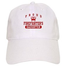 Proud Firefighter's Daughter Baseball Cap
