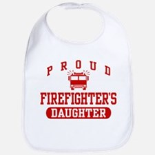 Proud Firefighter's Daughter Bib