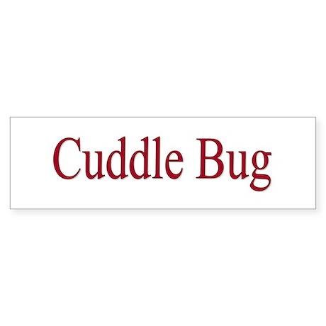 Cuddle Bug Red Bumper Sticker