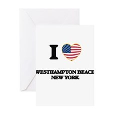 I love Westhampton Beach New York Greeting Cards