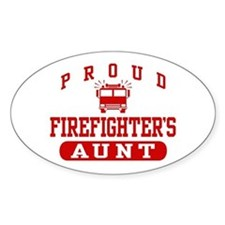 Proud Firefighter's Aunt Oval Decal