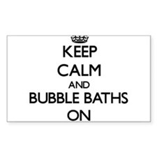 Keep Calm and Bubble Baths ON Decal