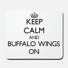 Keep Calm and Buffalo Wings ON Mousepad