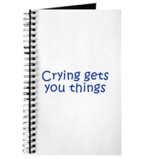 Crying gets you things-Kri blue 350 Journal