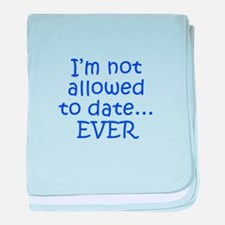 I m not allowed to date EVER-Kri blue 300 baby bla