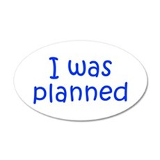 I was planned-Kri blue 300 Wall Decal