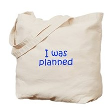 I was planned-Kri blue 300 Tote Bag