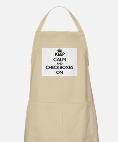 Keep Calm and Checkboxes ON Apron