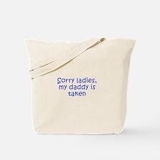 Sorry ladies my daddy is taken-Kri blue 300 Tote B