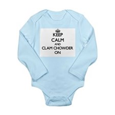 Keep Calm and Clam Chowder ON Body Suit