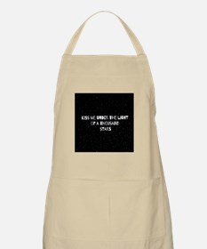 Kiss me under the ight of a thousand stars.. Apron