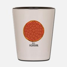 This Is Pizzaternal. Shot Glass