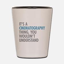 Cinematography Thing Shot Glass