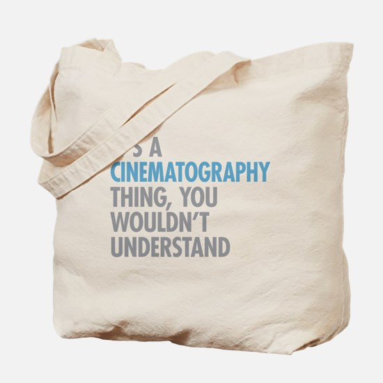 Cinematography Thing Tote Bag