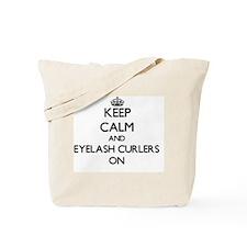 Keep Calm and Eyelash Curlers ON Tote Bag