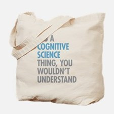 Cognitive Science Thing Tote Bag