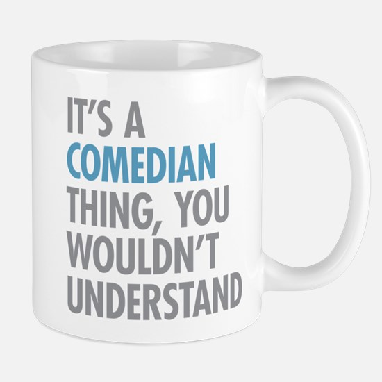 Comedian Thing Mugs