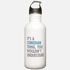 Comedian Thing Water Bottle