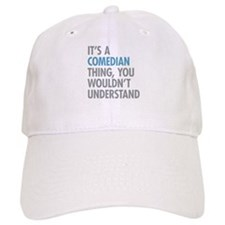 Comedian Thing Baseball Cap