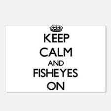Keep Calm and Fisheyes ON Postcards (Package of 8)